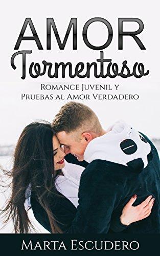 Amazon.com: Amor Tormentoso: Romance Juvenil y Pruebas al ...