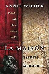 """""""la maison aux esprits et aux murmures ; l'histoire vraie d'une maison hantée"""" Paperback"""