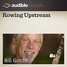 Rowing Upstream: A Russian Folktale Performance by Bill Gordh Narrated by Bill Gordh