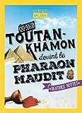 """Afficher """"Quand Toutankhamon devint le pharaon maudit"""""""