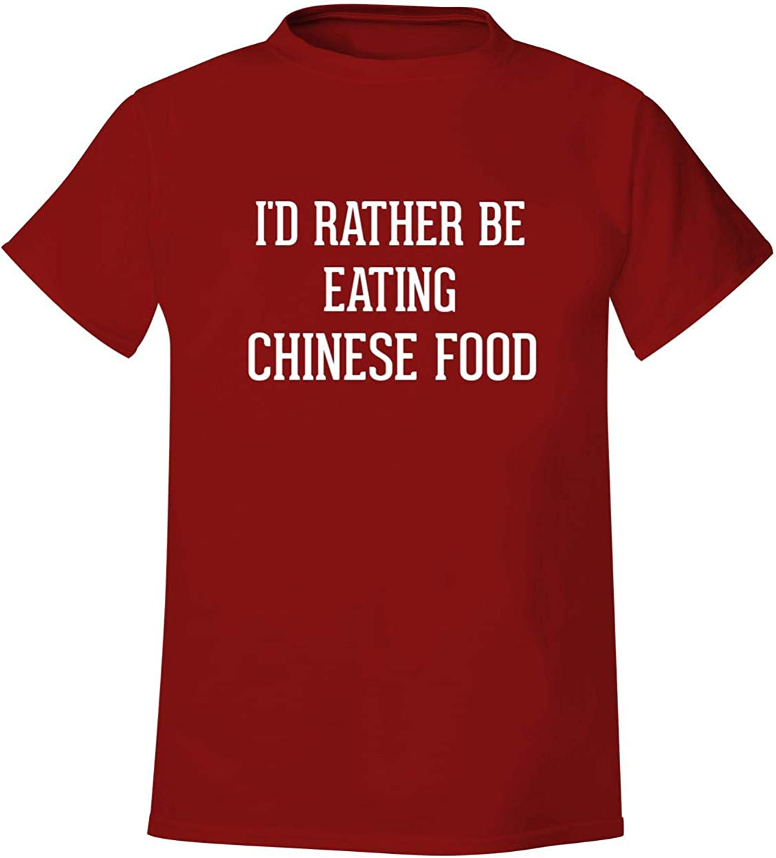 I'd Rather Be Eating CHINESE FOOD - Men's Soft & Comfortable T-Shirt