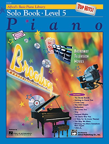 Alfred's Basic Piano Course: Top Hits! Solo Book Level 5 (Alfred's Basic Piano Library) (Top 5 Keyboards)