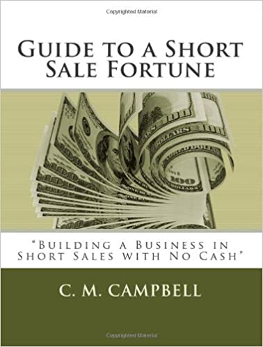 Read Guide to a Short Sale Fortune: Building a Business in Short Sales with NO Cash PDF