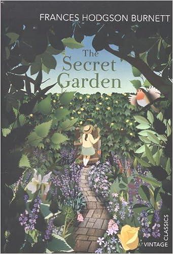 The Secret Garden Vintage Classics Frances Hodgson Burnett 9780099572954 Amazon Books