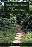 No Shadow of Turning, Joyce D. Hightower, 1449748651