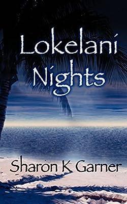 Lokelani Nights