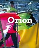 Paul Schwer: Orion, Martin Engler, Stefan Berg, 3866781628