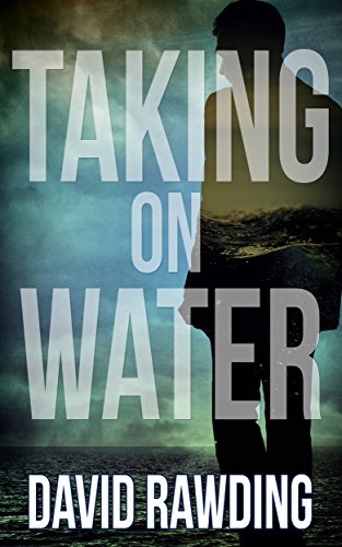 A harrowing tale of abuse and addiction, told in a beautiful way that will touch your heart: Taking On Water by David Rawding is featured in today's Kindle Daily Deals