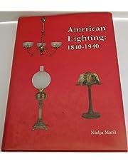American Lighting: 1840-1940