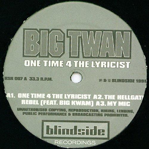 Big Twan Big Twan One Time 4 The Lyricist Blind Side Recordings Ltd Bsr 007 Amazon Com Music