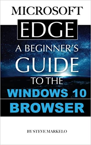 Amazon com: Microsoft Edge: A Beginner's Guide to the