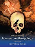 img - for Introduction to Forensic Anthropology (4th Edition) by Steven N. Byers (Dec 8 2010) book / textbook / text book