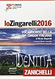 img - for Lo Zingarelli 2016 Vocabolario della lingua italiana. Plus digitale. Con aggiornamento online. Con DVD-ROM [ Monolingual Italian Dictionary with ... subscription and DVD-ROM ] (Italian Edition) book / textbook / text book