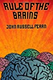 Rule of the Brains, John Russell Fearn, 1434444872