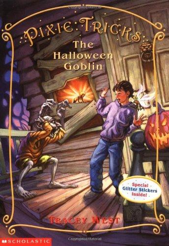 The Halloween Goblin (Pixie Tricks, No. 4) ()