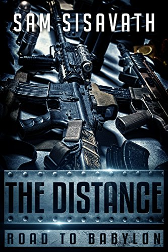 The Distance (Road To Babylon, Book 6) by [Sisavath, Sam]