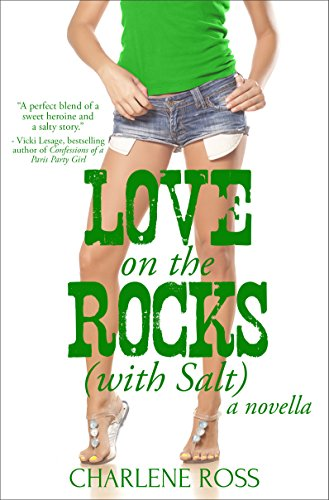 Love on the Rocks (with Salt): A Novella