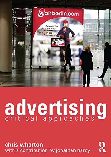 Download Advertising: Critical Approaches Pdf