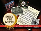Heartbeat of the University: 125 Years of Purdue Bands (Founders Series)