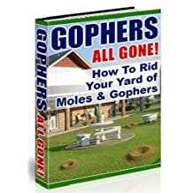 Gophers & Moles: How To Get Them To Move To Your Neighbor's Yard