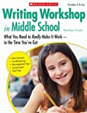 img - for Writing Workshop in Middle School: What You Need to Really Make It Work in the Time You ve Got book / textbook / text book
