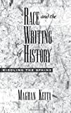 img - for Race and the Writing of History: Riddling the Sphinx (Race and American Culture) by Maghan Keita (2000-11-30) book / textbook / text book