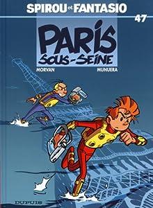 """Afficher """"Les Aventures de Spirou et Fantasio n° 47 Paris-sous-Seine !"""""""