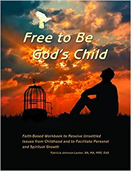 Book Free to Be God's Child by Patricia Johnson-Laster (2015-10-29)