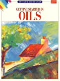 Getting Started in Oils, Brian Bagnall and Ursula Bagnall, 1560101784