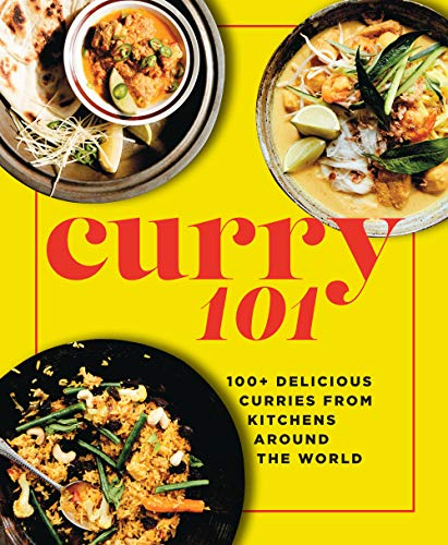 Curry Cookbook - Curry 101: 100+ delicious curries from kitchens around the world