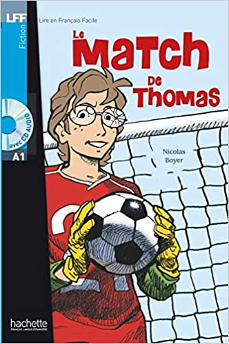 Le Match De Thomas Livre Cd Audio Lire En Francais