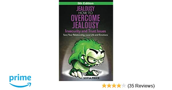 How to overcome jealousy in love