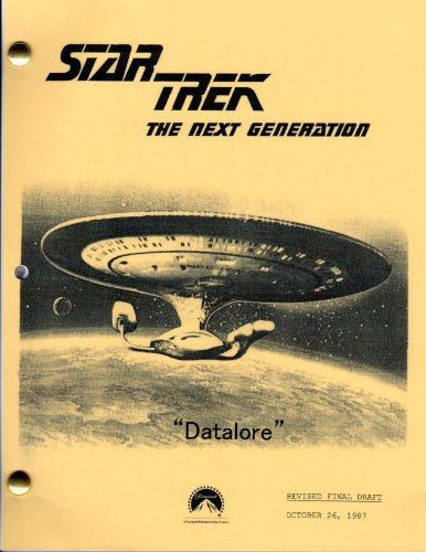 Star Trek Script - Datalore (Next Generation - Season 1 - Prod # 40271-114)