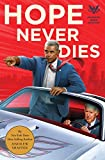 Hope Never Dies: An Obama Biden Mystery (Obama Biden Mysteries)