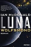 Luna - Wolfsmond: Roman (Luna-Reihe, Band 2)