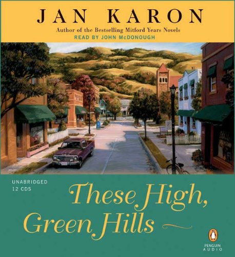 These High, Green Hills (The Mitford Years, Book 3) by Penguin Audio