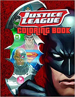 Justice League Coloring Book For Kids And Adults Activity