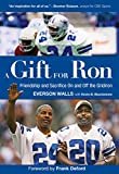 A Gift for Ron, Everson Walls and Kevin B. Blackistone, 1599215322