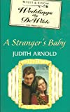 Front cover for the book A Stranger's Baby by Judith Arnold