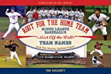 Root for the Home Team, Tim Hagerty, 1604332093