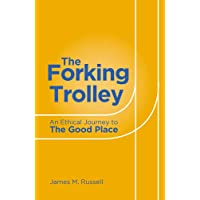 Forking Trolley: An Ethical Journey to the Good Place