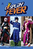Cosplay Fever, Rob Dunlop, 0954300831