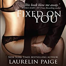 Fixed on You Audiobook by Laurelin Paige Narrated by Carly Robins