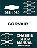 COMPLETE & UNABRIDGED 1966 1967 1968 1969 CORVAIR FACTORY REPAIR SHOP & SERVICE MANUAL - COVERS Engine, Suspension, Steering, Powertrain, Body, Clutch, Exhaust, Fuel, Electrical Transmission and much more