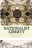 Nationalist Liberty, Julien Coallier, 149474449X