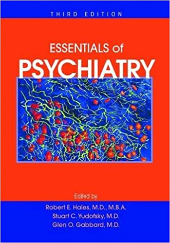 Essentials of psychiatry hales essentials of clinical psychiatry essentials of psychiatry hales essentials of clinical psychiatry 3rd edition fandeluxe Images