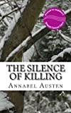 The Silence of Killing, Annabel Austen, 1492795275