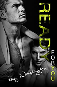 Ready For You (Falling For Him #3) (Falling For Him (A M/M Military Love Story)) by [Washington, Kelly]