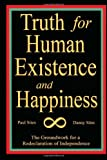 Truth for Human Existence and Happiness, Paul Sites And Danny Sites, 1453526102