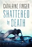 Shattered By Death: A Jo Oliver Thriller Book Two (Volume 2)